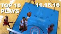 NBA-ын өнөөдөр болсон тоглолтын шилдэг 10 (16-11-17)